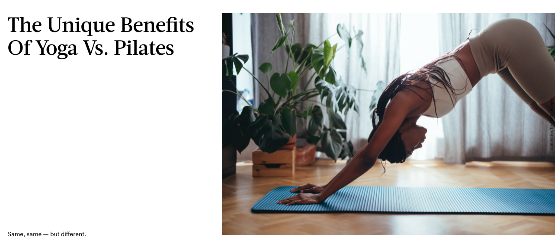 The Unique Benefits Of Yoga Vs. Pilates